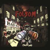 Pochette de l'album BAD WAYS de FOLSOM