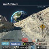 Pochette de l'album Un Monde de RED RETAM