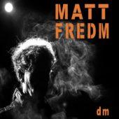 Pochette de l'album dm de MATT FREDM
