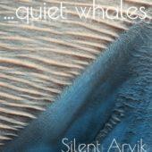 Pochette de l'album Silent Arvik de Quiet Whales