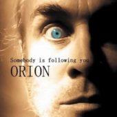 Pochette de l'album Somebody is following you de Orion