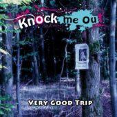 Pochette de l'album Very Good Trip de Knock Me Out
