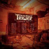Pochette de l'album Insane Yet ? de DeadMan's Trigger