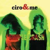 Pochette de l'album Simple Crash de ciro&me