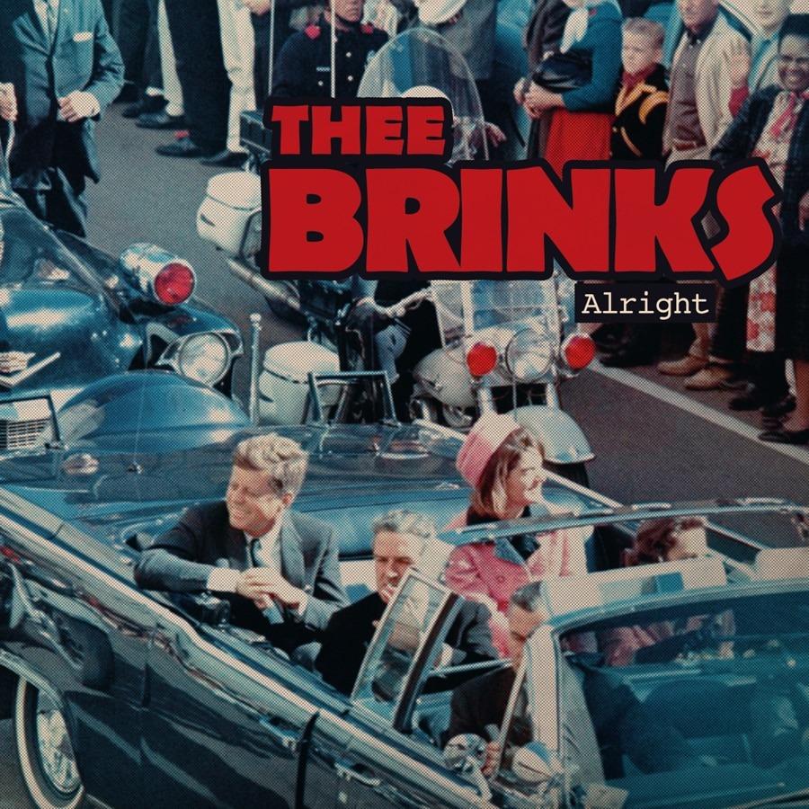 Pochette de l'album Alright de Thee Brinks