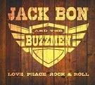Pochette de l'album Love Peace Rock & Roll de Jack Bon and the Buzzmen