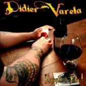 Pochette de l'album Remonté à bloc de Didier Varela