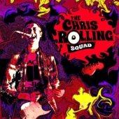Pochette de l'album The Chris Rolling Squad de The Chris Rolling Squad