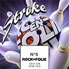 Image Podcast – Rockenfolie n°5 édition Bowling – Le Strike